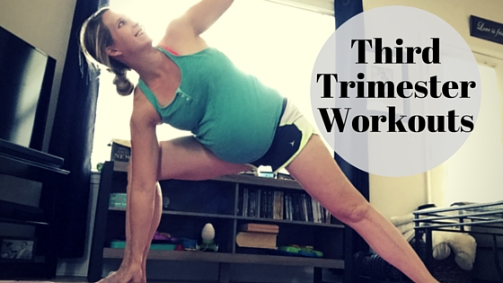 Third Trimester Workouts - Ashley Sweeney RD